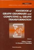 Handbook of Graph Grammars and Computing by Graph Transformation Applications, Languages and...