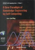 New Paradigm of Knowledge Engineering by Soft Computing