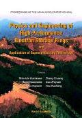 Physics and Engineering of High-Performance Electron Storage Rings and Application of Superc...
