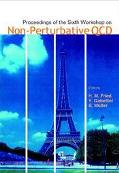 Proceedings of the Sixth Wokshop on Non-Perturbative Qcd Paris, France 5 - 9 June 2001