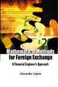 Mathematical Methods for Foreign Exchange A Financial Engineers Approach