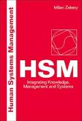Human Systems Management HSM, Integrating Knowledge, Management and Systems