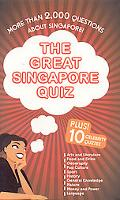 Great Singapore Quiz: 2000 Questions for all Ages