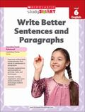 Write Better Sentences and Paragraphs