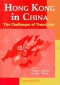 Hong Kong in China The Challenges of Transition