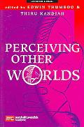 Perceiving Other Worlds