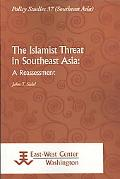 The Islamist Threat in Southeast Asia: A Reassessment