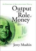 Output and the Role of Money