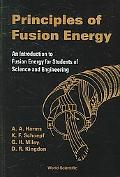 Principles of Fusion Energy An Introduction to Fusion Energy for Students
