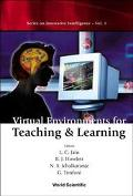 Virtual Environments for Teaching & Learning
