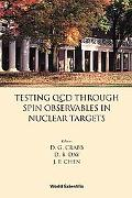 Testing Qcd Through Spin Observables in Nuclear Targets University of Virginia, USA April 18...