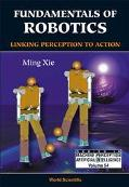 Fundamentals of Robotics Linking Perception to Action