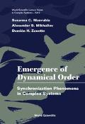 Emergence of Dynamical Order Synchronization Phenomena in Complex Systems