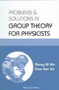 Problems & Solutions in Group Theory for Physicists