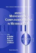 Advanced Mathematical & Computational Tools In Metrology Vi