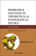 Problems and Solutions in Theoretical & Mathematical Physics Advanced Level