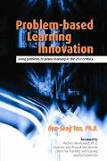 Problem-based Learning Innovation Using Problems To Power Learning In The 21st Century