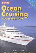 Berlitz Ocean Cruising & Cruise Ships 2003