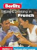 Berlitz Mini Guide Eating & Drinking in French