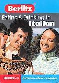 Berlitz Mini Guide Eating & Drinking in Italian