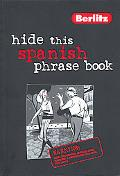 Berlitz Hide This Spanish Phrase Book.