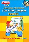 Cinco Crayones / the Five Crayons