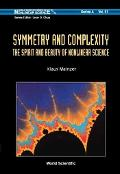 Symmetry And Complexity The Spirit And Beauty Of Nonlinear Science