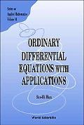 Ordinary Differential Equations With Applications