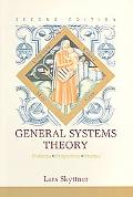 General Systems Theory Problems, Perspectives, Practice