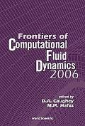 Frontiers of Computational Fluid Dynamics 2006