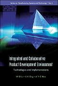 Integrated And Collaborative Product Development Environment Technologies And Implementations