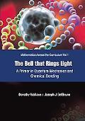 Bell That Rings Light A Primer in Quantum Mechanics And Chemical Bonding