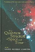 Quantum Structure of Space and Time Proceedings of the 23rd Solvay Conference on Physics, Br...