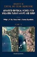 Advanced Numerical Models for Simulating Tsunami Waves and Runup