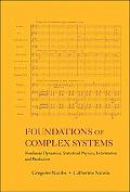 Foundations of Complex Systems Nonlinear Dynamic Statistical Physics and Prediction