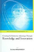 Creating Collaborative Advantage through Knowledge and Innovation