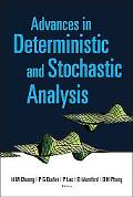 Advances in Deterministic and Stochastic Analysis