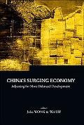 China's Surging Economy Adjusting for More Balanced Development