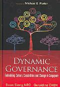 Dynamic Governance Embedding Culture, Capabilities and Change in Singapore