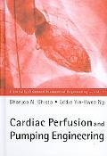 Cardiac Perfusion and Pumping Engineering