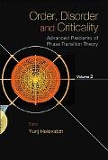Order, Disorder and Criticality