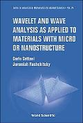 Wavelet and Wave Analysis as Applied to Materials with Micro or Nanostructure