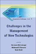 Challenges in the Management of New Technologies, Vol. 1