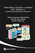 Terrestrial Neutron-Induced Soft Errors in Advanced Memory Devices