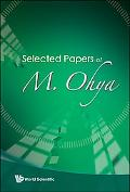 Selected Papers of M. Ohya