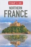 Northern France (Insight Guides)