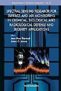 Spectral Sensing Research for Surface and Air Monitoring in Chemical, Biological and Radiolo...