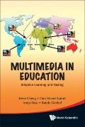 Multimedia in Education: Adaptive Learning and Testing