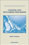 Coastal and Estuarine Processes (Advanced Series on Ocean Engineering)