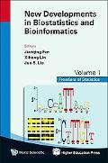 New Developments in Biostatistics and Bioinformatics (Frontiers of Statistics)